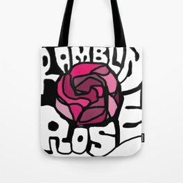 Ramblin Rose Tote Bag