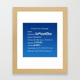 Choose Your Language Framed Art Print