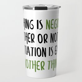 Carrie Fisher Negotiable Quote Travel Mug