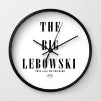 the big lebowski Wall Clocks featuring The Big Lebowski by MadyGrow