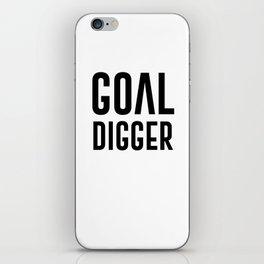 GOAL DIGGER iPhone Skin