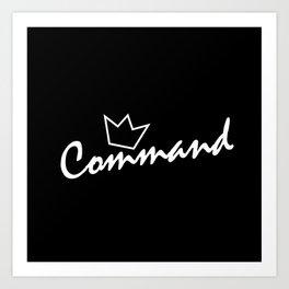 Command. Art Print