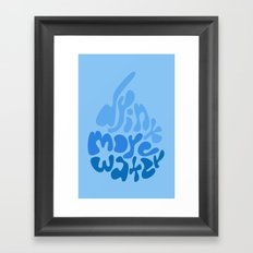 Drink More Water Framed Art Print