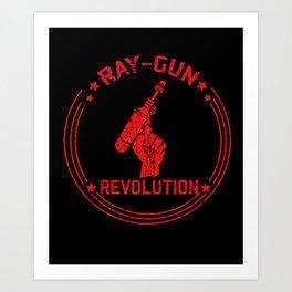 Ray-Gun Revolution Art Print