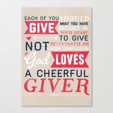 2 Corinthians 9:7 Canvas Print