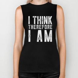 I think therefore I am Biker Tank