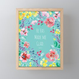 He has made me glad Bible quote Framed Mini Art Print
