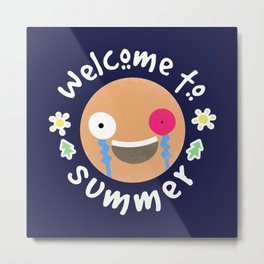 Welcome to summer Metal Print