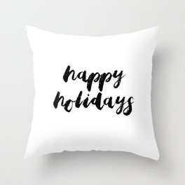 Happy Holidays #minimalism #blackwhite Throw Pillow