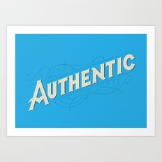 Authentic Art Print