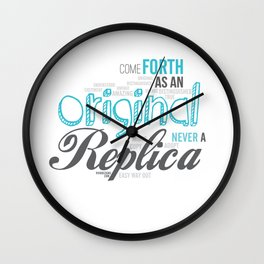 Be An Original Wall Clock