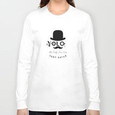 YOLO : You Only Live Once - Just Smile Long Sleeve T-shirt