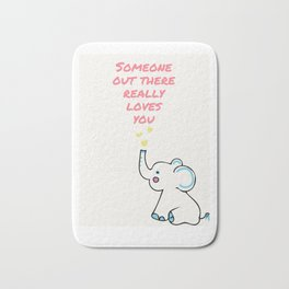 Someone loves you Bath Mat