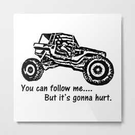 Follow Me Metal Print