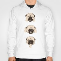 evil Hoodies featuring No Evil Pug  by Huebucket