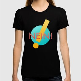 Nein! T-shirt