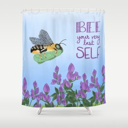 Bee your very best self Shower Curtain