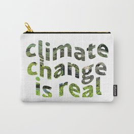 Climate Change Global Warming Is real Carry-All Pouch