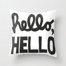 HELLO, HELLO  Throw Pillow