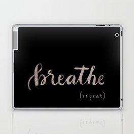 breathe (repeat) Laptop & iPad Skin