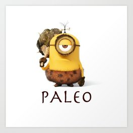 Paleo Minion Art Print