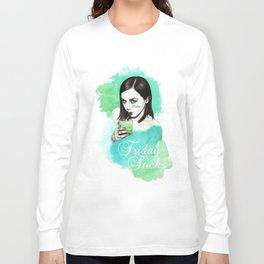 Friday Sucks Long Sleeve T-shirt