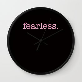 fearless. pink. Wall Clock