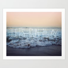 Let's Run Away x Arcadia Beach Art Print