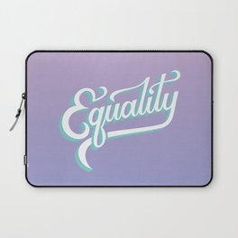 Equality Laptop Sleeve