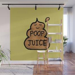Poop Juice Wall Mural
