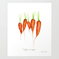 Carrots - Together we grow Art Print