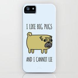 1# I like big pugs iPhone Case