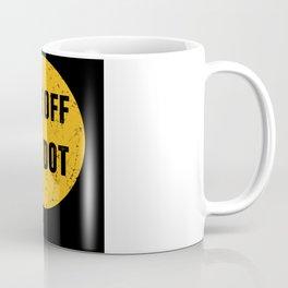GET OFF MY DOT Gift Marching Band Coffee Mug
