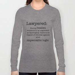 Lawyered Long Sleeve T-shirt