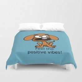 Positive vibes! Duvet Cover