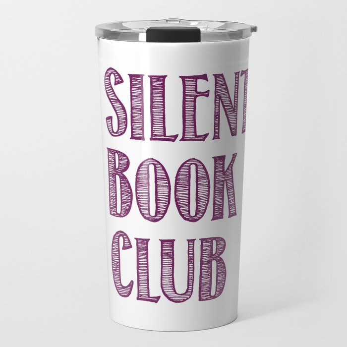 Silent Book Club Travel Mug