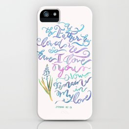 Remain in Love - John 15:9 (light pink) iPhone Case
