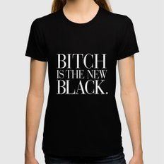 Bitch is the New Black. MEDIUM Womens Fitted Tee Black