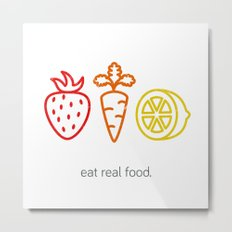 Eat Real Food. (light) Metal Print