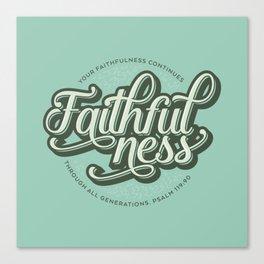 Faithfulness Bible Quote Canvas Print