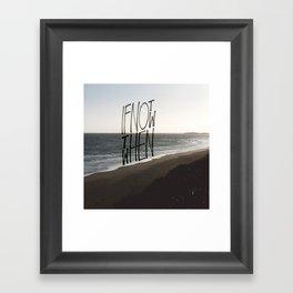 if not now Framed Art Print