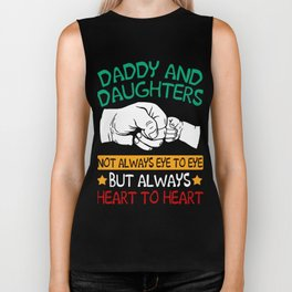 Daddy and daughters not always eye to eye but always heart to heart Biker Tank