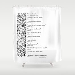 Words Words Words - William Shakespeare Quotations print Shower Curtain