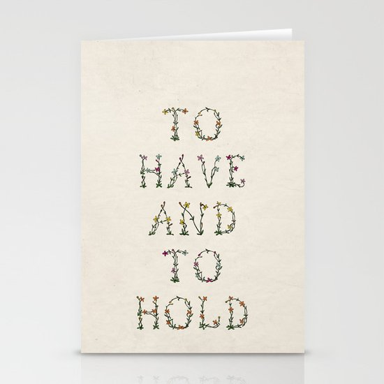 To have and to hold  Stationery Cards