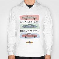 60s Hoodies featuring Motor Style Inc.: 60s American Heavy Metal by rylee