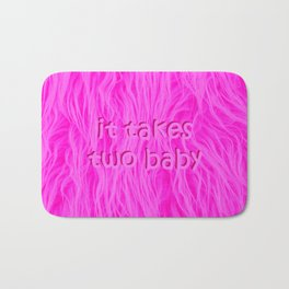 it takes two baby | fluffy Bath Mat
