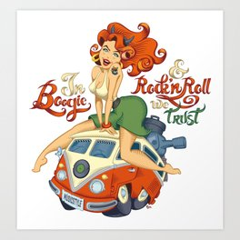 In Boogie and Rockn'roll we trust Art Print