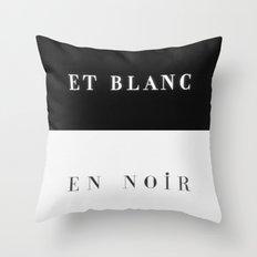 Et Blanc En Noir Throw Pillow