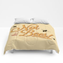 Not The Bees Comforters