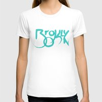 brooklyn T-shirts featuring Brooklyn by Pamalope